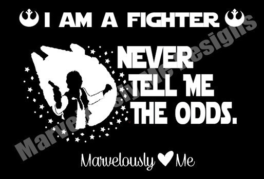Marvelously Me Designs - Never tell Me the Odds shirt