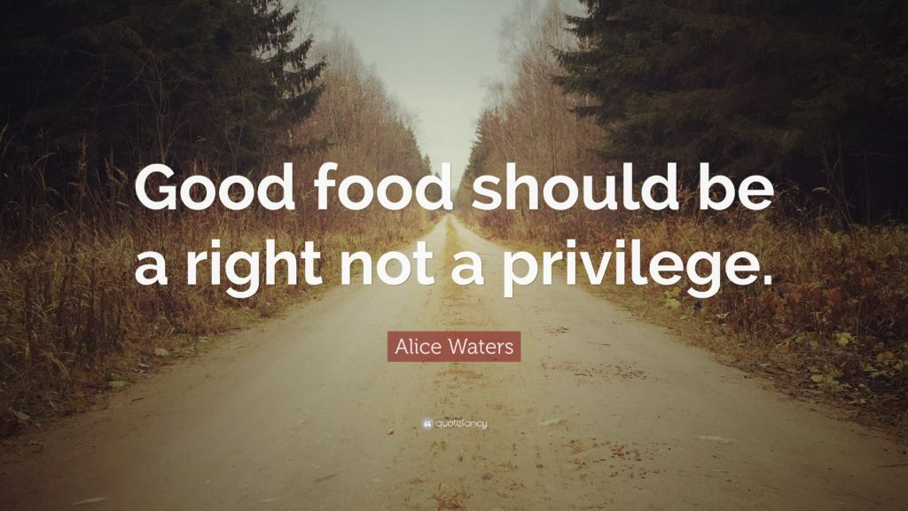 "Image of a road, blurring into the distance, trees on either side. Text: ""Good food should be a right not a privilege."""